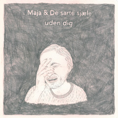 Maja Og De Sarte Sjæle