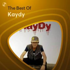 Những Bài Hát Hay Nhất Của Kaydy