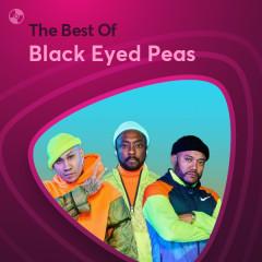Những Bài Hát Hay Nhất Của Black Eyed Peas - Black Eyed Peas
