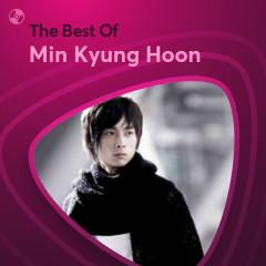 Những Bài Hát Hay Nhất Của Min Kyung Hoon