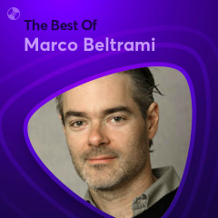 Những Bài Hát Hay Nhất Của Marco Beltrami - Marco Beltrami