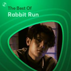 Những Bài Hát Hay Nhất Của Rabbit Run