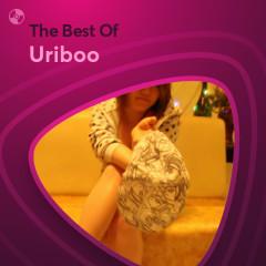 Những Bài Hát Hay Nhất Của Uriboo - Uriboo