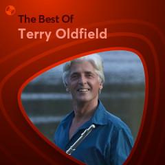Những Bài Hát Hay Nhất Của Terry Oldfield - Terry Oldfield