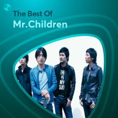 Những Bài Hát Hay Nhất Của Mr.Children - Mr.Children