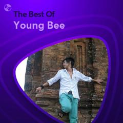 Những Bài Hát Hay Nhất Của Young Bee - Young Bee