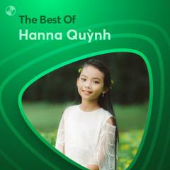 Những Bài Hát Hay Nhất Của Hanna Quỳnh - Hanna Quỳnh