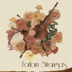 Forlorn Strangers