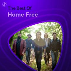 Những Bài Hát Hay Nhất Của Home Free - Home Free