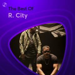 Những Bài Hát Hay Nhất Của R. City - R. City