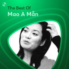 Những Bài Hát Hay Nhất Của Mao A Mẫn - Mao A Mẫn