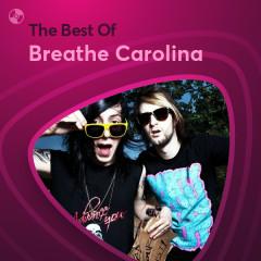 Những Bài Hát Hay Nhất Của Breathe Carolina - Breathe Carolina