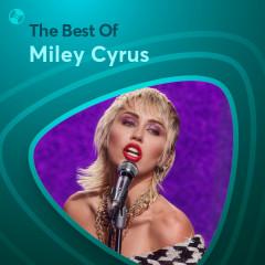 Những Bài Hát Hay Nhất Của Miley Cyrus
