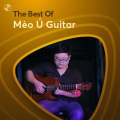 Những Bài Hát Hay Nhất Của Mèo Ú Guitar
