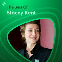 Những Bài Hát Hay Nhất Của Stacey Kent - Stacey Kent
