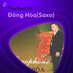Những Bài Hát Hay Nhất Của Đông Hòa(Saxo) - Đông Hòa(Saxo)