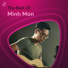 Những Bài Hát Hay Nhất Của Minh Mon - Minh Mon