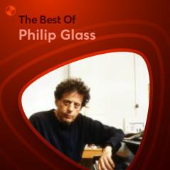 Những Bài Hát Hay Nhất Của Philip Glass
