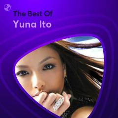 Những Bài Hát Hay Nhất Của Yuna Ito - Yuna Ito