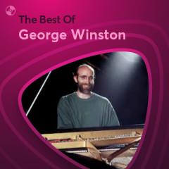 Những Bài Hát Hay Nhất Của George Winston - George Winston