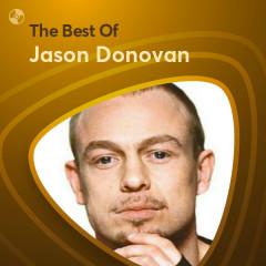 Những Bài Hát Hay Nhất Của Jason Donovan - Jason Donovan