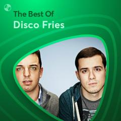 Những Bài Hát Hay Nhất Của Disco Fries - Disco Fries