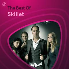 Những Bài Hát Hay Nhất Của Skillet - Skillet