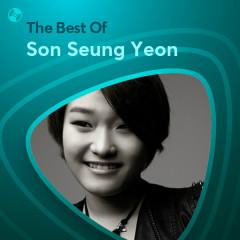Những Bài Hát Hay Nhất Của Son Seung Yeon - Son Seung Yeon