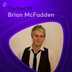 Những Bài Hát Hay Nhất Của Brian McFadden