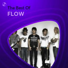 Những Bài Hát Hay Nhất Của FLOW - FLOW