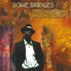 Fred Martin & The Levite Camp