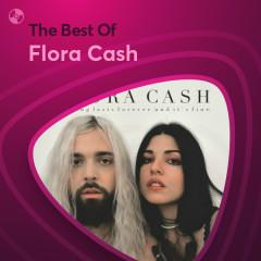 Những Bài Hát Hay Nhất Của Flora Cash - Flora Cash