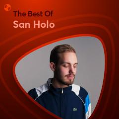 Những Bài Hát Hay Nhất Của San Holo - San Holo