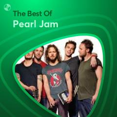 Những Bài Hát Hay Nhất Của Pearl Jam - Pearl Jam