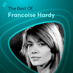 Những Bài Hát Hay Nhất Của Francoise Hardy - Francoise Hardy