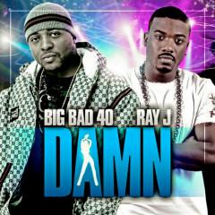 Big Bad 40