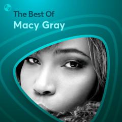 Những Bài Hát Hay Nhất Của Macy Gray