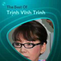 Những Bài Hát Hay Nhất Của Trịnh Vĩnh Trinh