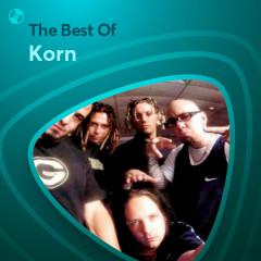 Những Bài Hát Hay Nhất Của Korn - Korn