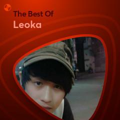 Những Bài Hát Hay Nhất Của Leoka - Leoka