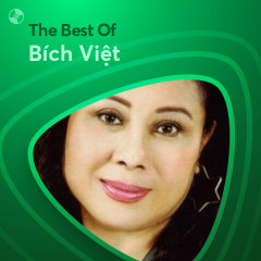 Những Bài Hát Hay Nhất Của Bích Việt - Bích Việt