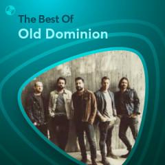 Những Bài Hát Hay Nhất Của Old Dominion - Old Dominion