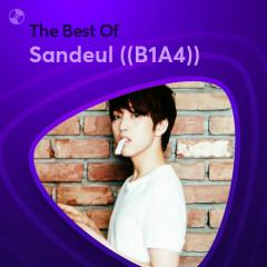Những Bài Hát Hay Nhất Của Sandeul ((B1A4))