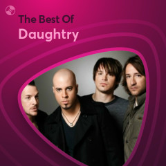 Những Bài Hát Hay Nhất Của Daughtry - Daughtry