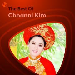 Những Bài Hát Hay Nhất Của Choannl Kim - Choannl Kim