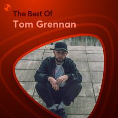 Những Bài Hát Hay Nhất Của Tom Grennan - Tom Grennan