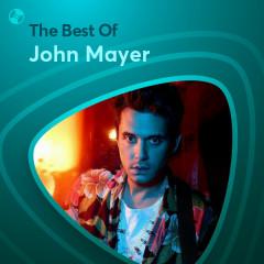 Những Bài Hát Hay Nhất Của John Mayer - John Mayer