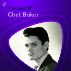 Những Bài Hát Hay Nhất Của Chet Baker - Chet Baker