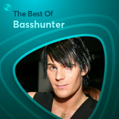 Những Bài Hát Hay Nhất Của Basshunter - Basshunter