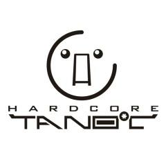 HARDCORE TANO*C